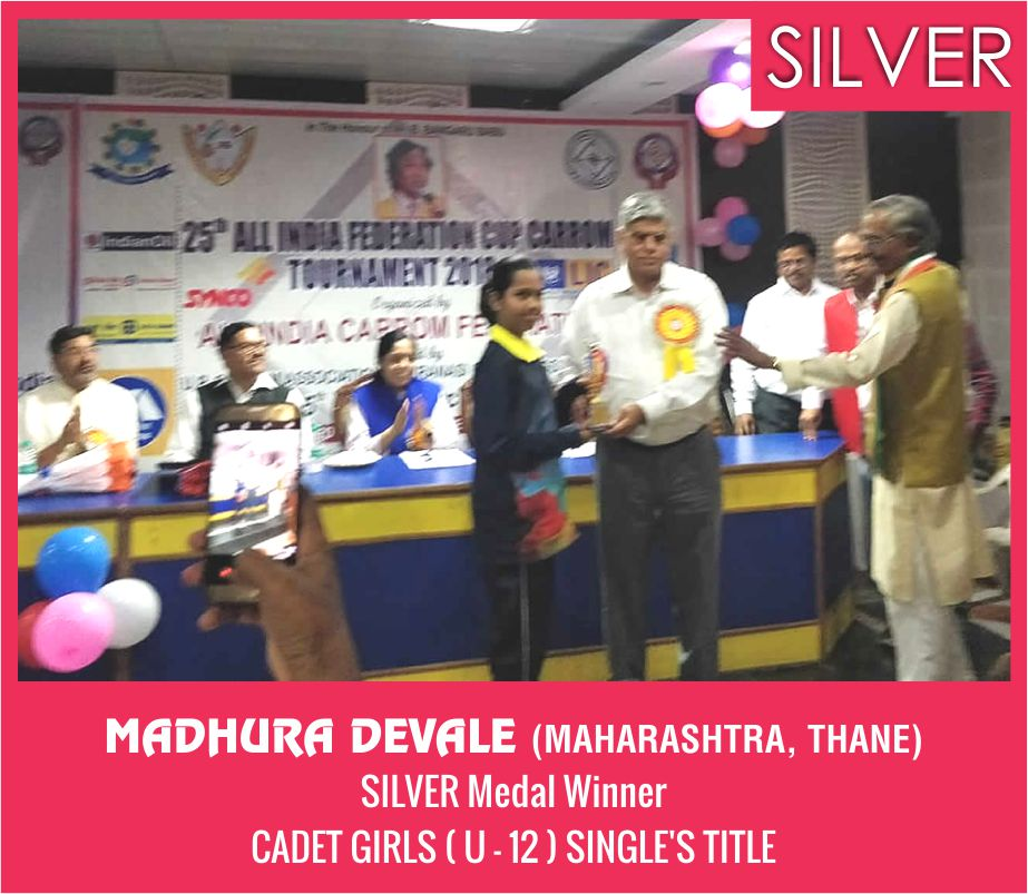 MADHURA DEVALE (MAHARASHTRA, THANE) CADET SILVER ( U - 12 ) SINGLE'S TITLE WINNER