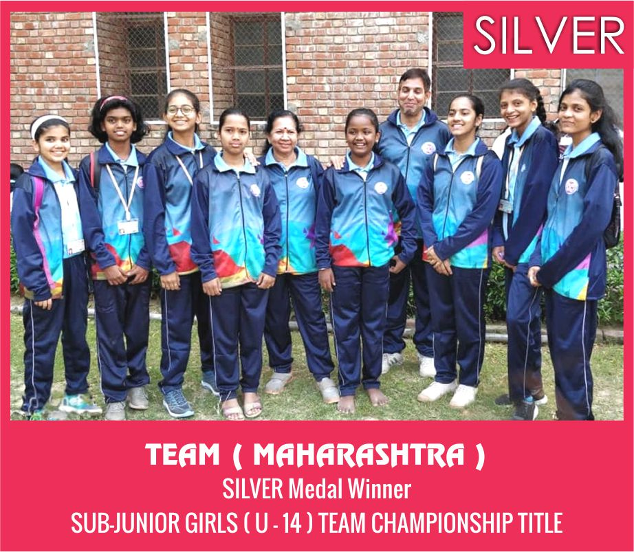 TEAM ( MAHARASHTRA ) GIRLS ( U-14 ) TEAM CHAMPIONSHIP TITLE SILVER MEDAL WINNER